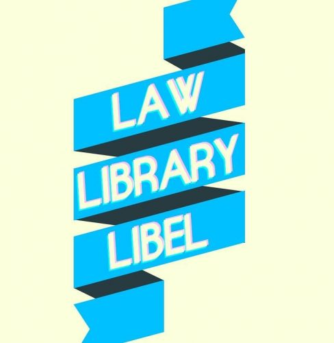 Banner reading: 'Law library libel'