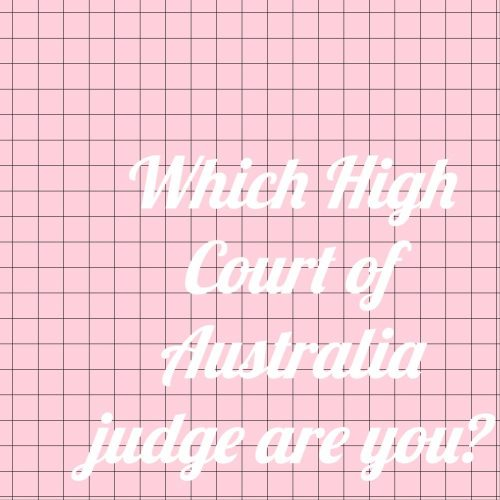 Which HCA Judge Are You?